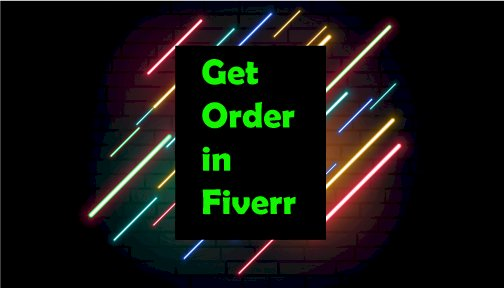 How to Get Orders on Fiverr?